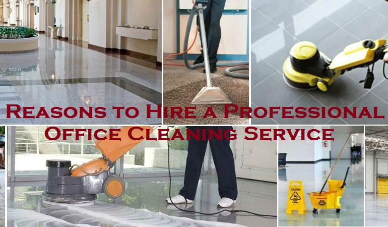Reasons to Hire a Professional Office Cleaning Service