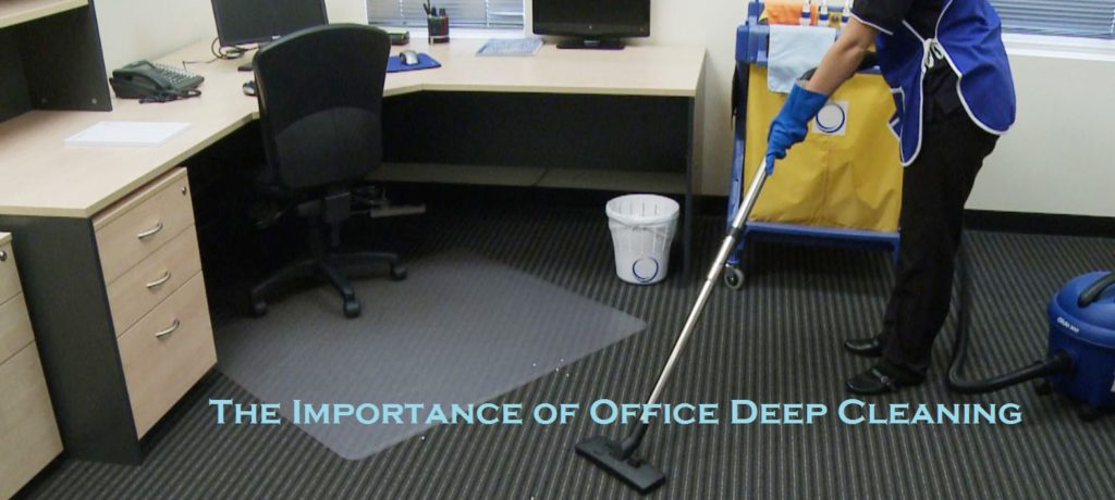 The Importance of Office Deep Cleaning