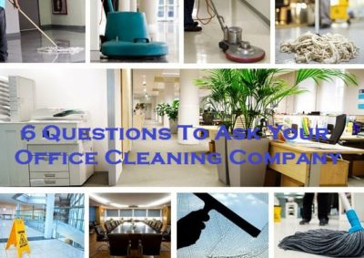6 Questions To Ask Your Office Cleaning Company