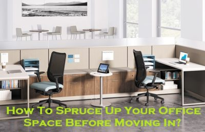 How To Spruce Up Your Office Space Before Moving In?