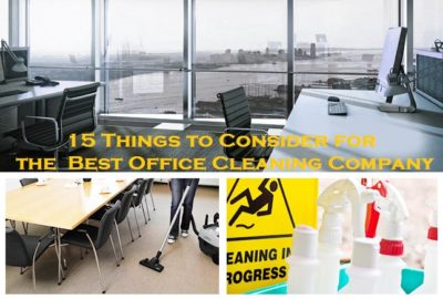 15 Things to Consider for the Best Office Cleaning Company