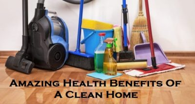 Amazing Health Benefits Of A Clean Home