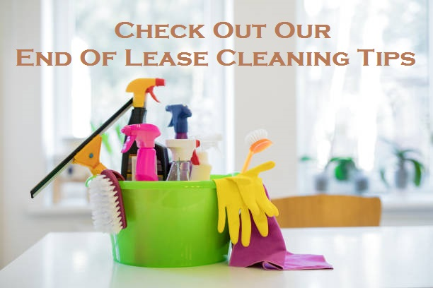 Check Out Our End Of Lease Cleaning Tips