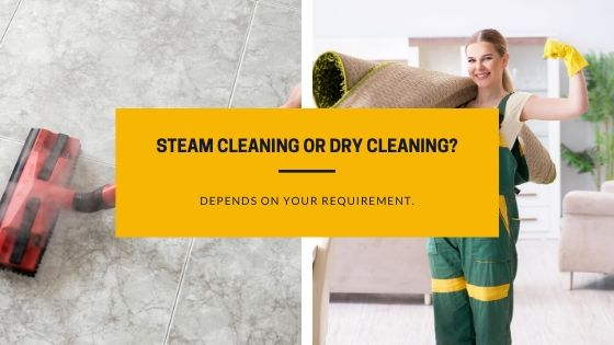 Which is the best method for carpet cleaning - Steam Cleaning or Dry Cleaning_