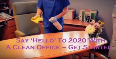 Say 'Hello' To 2020 With A Clean Office – Get Started