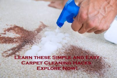 Learn these Simple and Easy Carpet Cleaning Hacks – Explore Now!