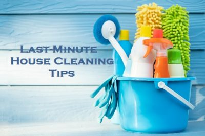 Last-Minute House Cleaning Tips