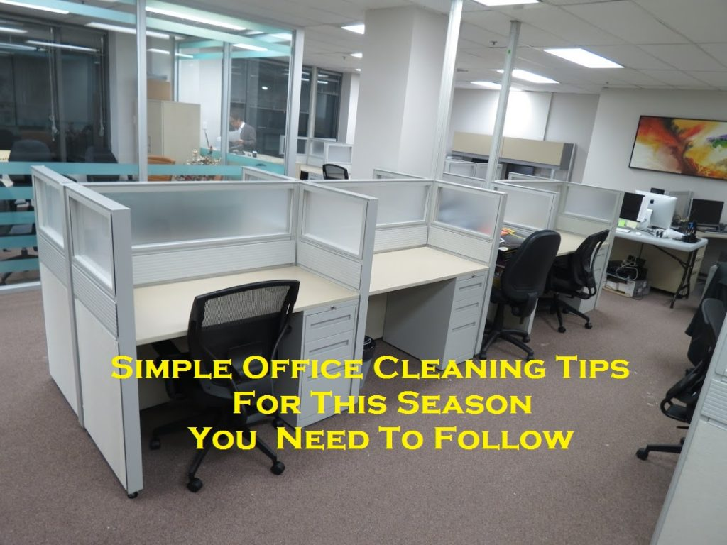 Simple Office Cleaning Tips For This Season – You Need To Follow
