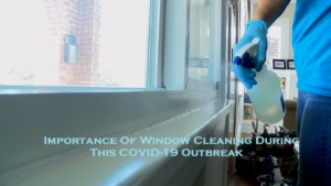 Importance Of Window Cleaning During This COVID-19 Outbreak