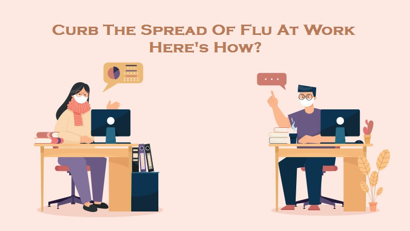 Curb The Spread Of Flu At Work – Here's How?