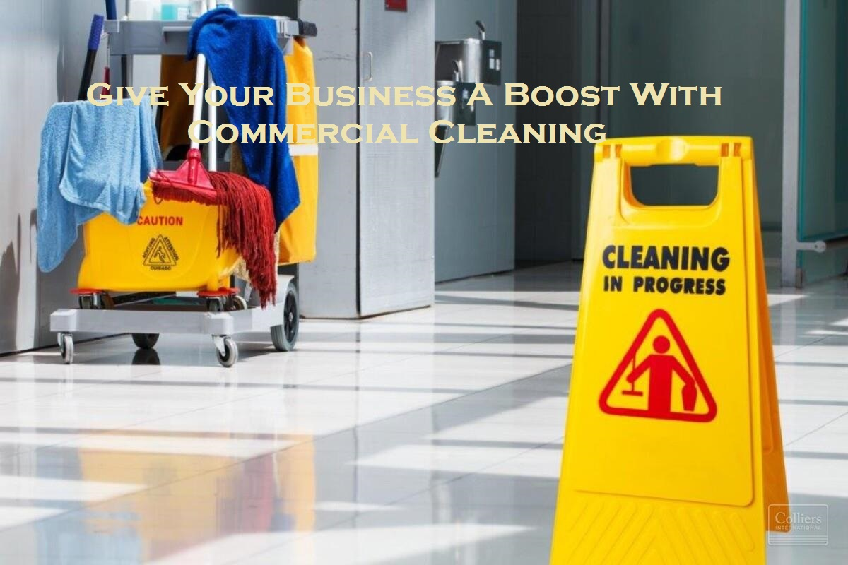 Give Your Business A Boost With Commercial Cleaning