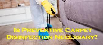 Is Preventive Carpet Disinfection Necessary?